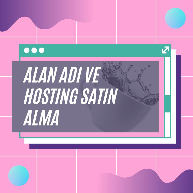Hosting ve Alan Adı Nasıl Alınır 2020